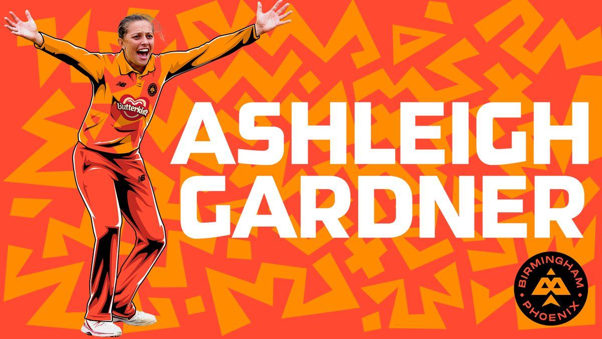Ashleigh Gardner joins Sophie Devine at Birmingham Phoenix.